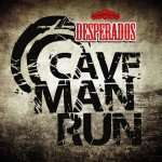 Desperados Cavemanrun