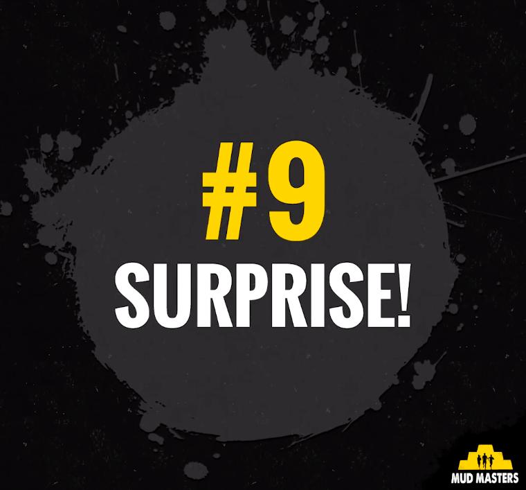 9 surprise mud masters